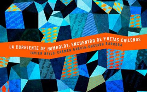 LA CORRIENTE DE HUMBOLDT: ENCUENTRO DE POETAS CHILENOS